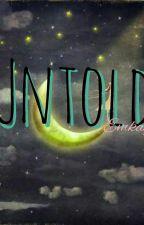 UNTOLD by dotKYSR
