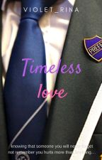 Timeless Love by violet_Rina
