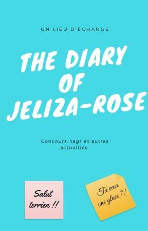 * The Diary of Jeliza-Rose * by Jeliza-Rose
