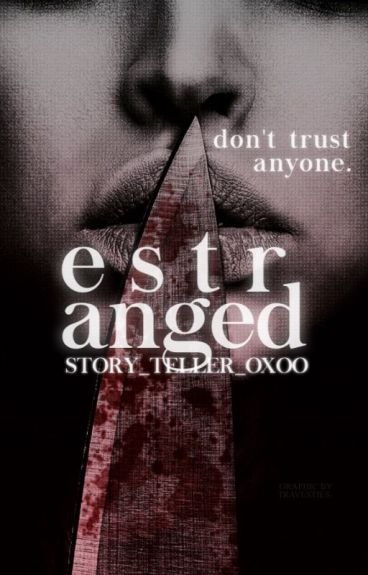 Estranged by Story_Teller_oxoo