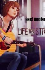 Life is Strange- Best Quotes/Moments by lovinglokilaufeyson