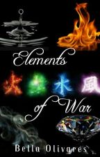 Elements of War by bellaNbooks