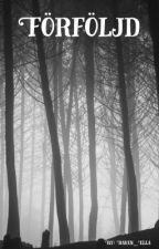 Förföljd (Elementhästarna bok 2) by Raven_Ella