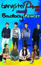 Gangster Princesses Meets Badboy Princes by TheAlien_Renee