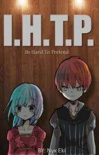 I.H.T.P. by Nyx_Eki