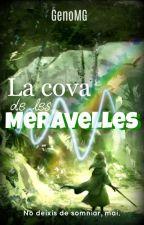 La Cova De Les Meravelles by GenoMG