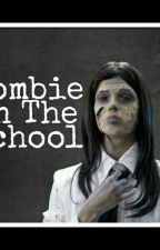 Zombie In The School by DahlianaSiva