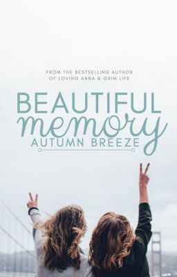 Beautiful Memory - girlxgirl -