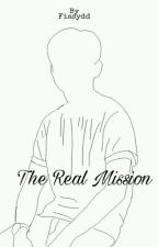 The Real Mission by fiasydd