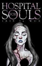 Hospital for Souls by Iris_la_Woe