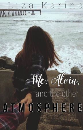 Me, Alvin, and The Other Atmosphere by loozeey