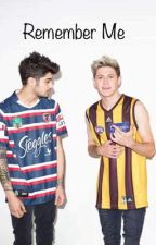 Remember Me / Ziall  by PSYCHOLIES