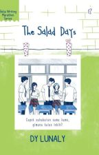 The Salad Days [Completed] by beliawritingmarathon