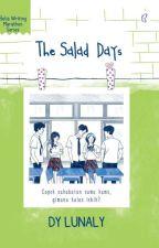 The Salad Days [Completed] by beliawritingmarathon
