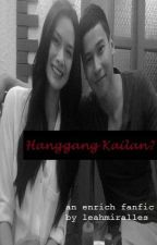 Hanggang Kailan? by misseenlove