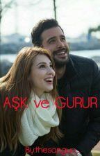 AŞK ve GURUR by ka_crn