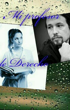 Mi profesor de Derecho {Pablo Iglesias} by ship_politico