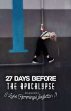 27 days before the apocalypse × hemmings by hiparker
