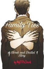 FAMILY TIES [STEREK and DESTIEL] [boyxboy] by MyOTPisSterek