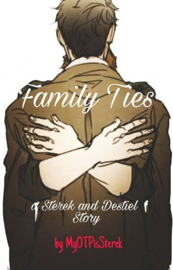 FAMILY TIES [STEREK and DESTIEL] [boyxboy]