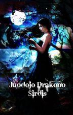 Juodojo Drakono Širdis by KrisTina2