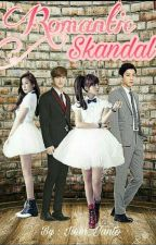 Romantic Scandal [CHANJI] - END by Park_Iiem