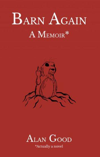 Barn Again: A Memoir