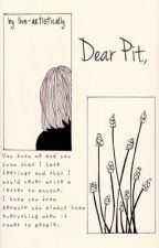 Dear Pit by live-artistically