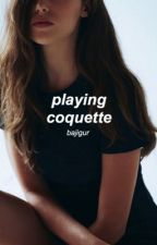 Playing the Coquette // Calum by bajigur