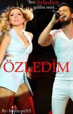 ÖZLEDİM by kirazcan315