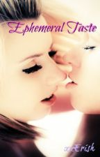Ephemeral Taste (gxg) by iAmSoWhipped