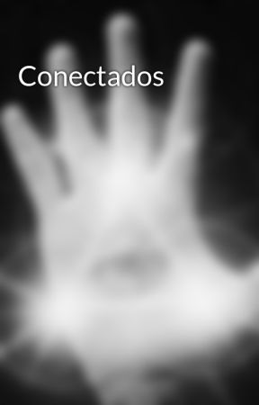 Conectados by Lunatic_Youth