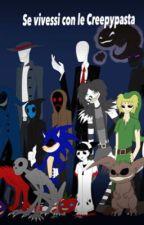 La vita con le Creepypasta by OtakuKawaiiko