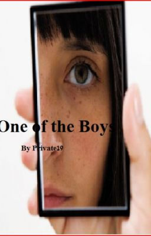 One of the Boys (On Hold) by Private19