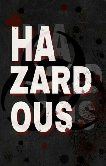 Hazardous (Discontinued)
