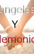 Angeles y demonios (Fanfic/Yuri/Español) by AzulSchwindt