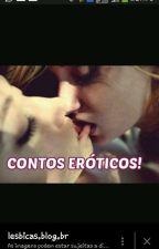 contos eróticos lésbico by rayssa1999