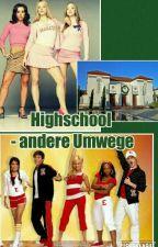 Highschool und andere Umwege by So-Le-Ne-Le-Sa-le