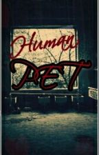 Human Pet by LunarUnity