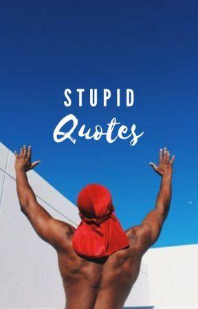 stupid love quotes by rhi_rhii