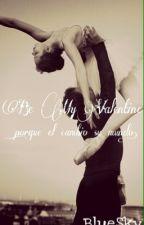 Be my valentine. by FernandaPadilla4