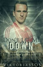 Don't Let Me Down|| Arkadiusz Milik by Viktoria5SOS
