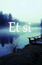 Et si by Zernalove