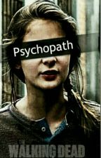 Surviving Psychopath by laurazstorys