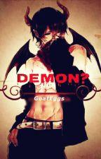 Demon?~Yaoi~ by GoatEggs