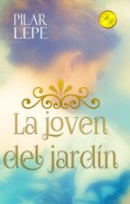 La joven del jardín. by pilarlepe