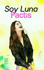 Soy Luna Facts. by -salvatore-