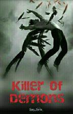 Killer Of Demons by Dary_Daria