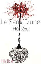 Le Sang D'une Héritière  by Hidiori