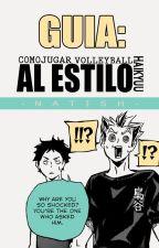 Guía: Como jugar volleyball al estilo Haikyuu!! by -Natish-